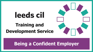Banner image for Leeds CIL Confident being an employer training